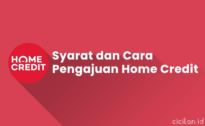 Syarat Home Credit 2021