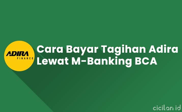 Cara Bayar Adira Lewat M-Banking BCA