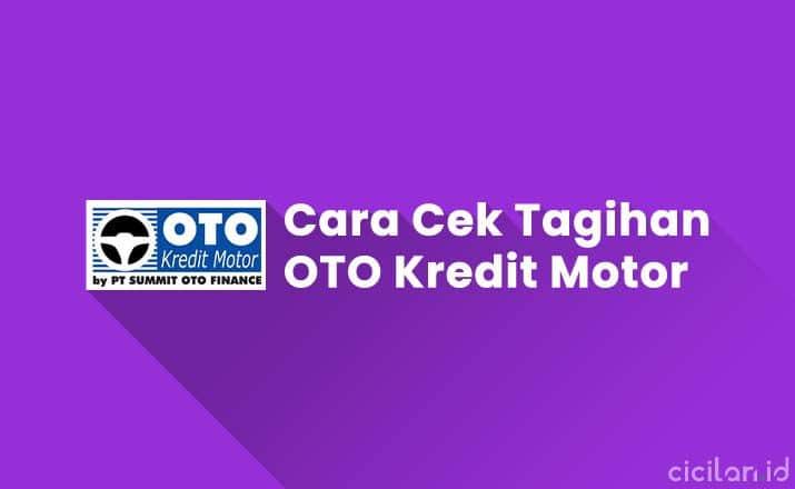 Cara Cek Tagihan OTO Kredit Motor & Mobil