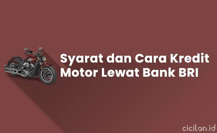 Cara Kredit Motor Lewat Bank BRI