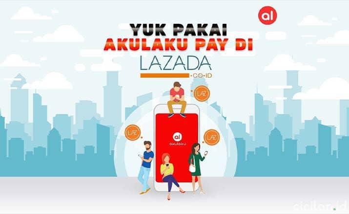Cara Kredit di Lazada Dengan Akulaku