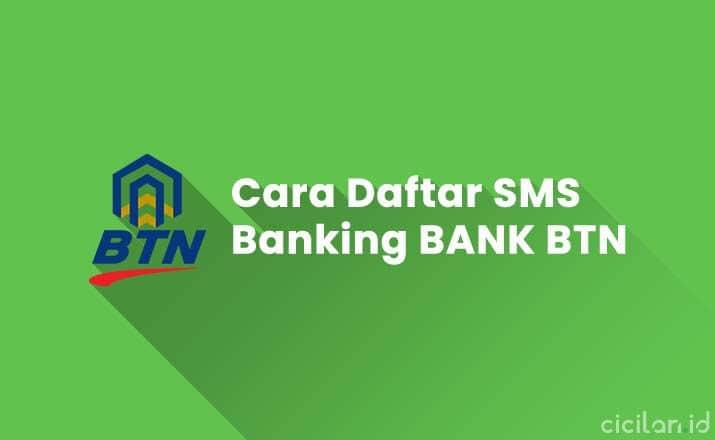 Cara Daftar SMS Banking BTN Lewat HP