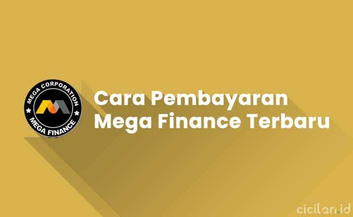 Cara Pembayaran Mega Finance