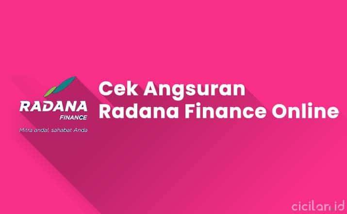 Cek Angsuran Radana Finance