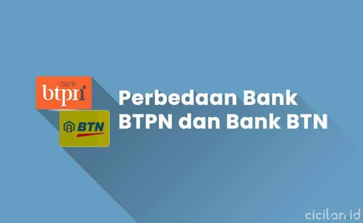 Perbedaan Bank BTN dan BTPN