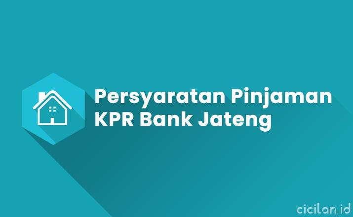 Syarat KPR Bank Jateng