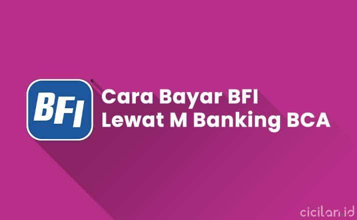 Cara Bayar BFI Lewat M Banking BCA