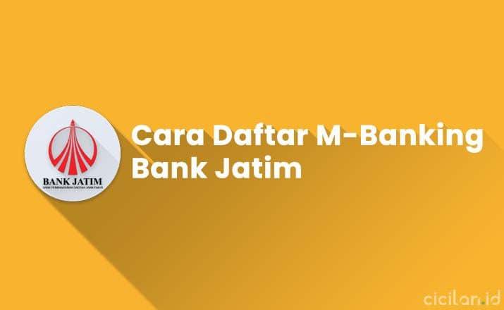 Cara Daftar M-Banking Bank Jatim