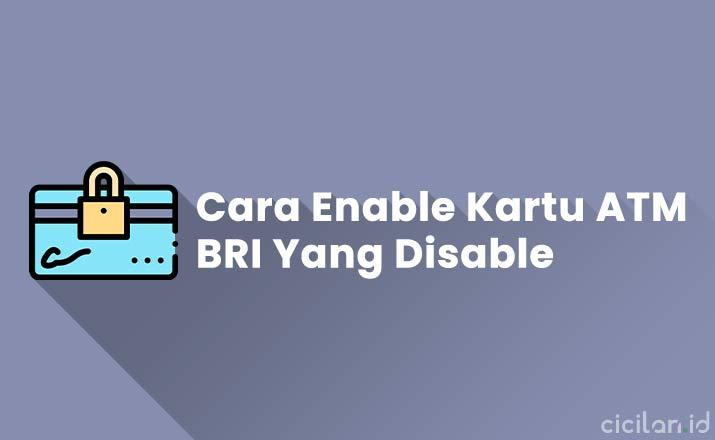 Cara enable kartu atm bri