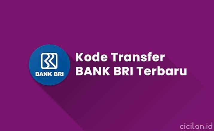 Kode Bank BRI Transfer Antar Bank Terbaru