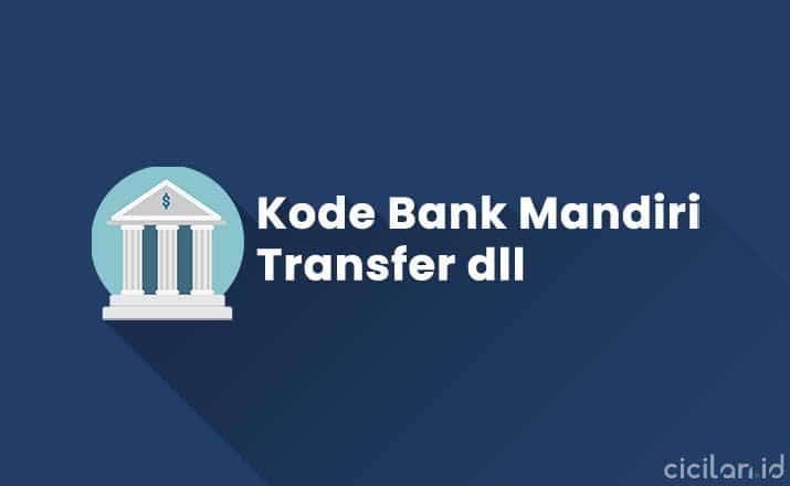 Kode Bank Mandiri Transfer