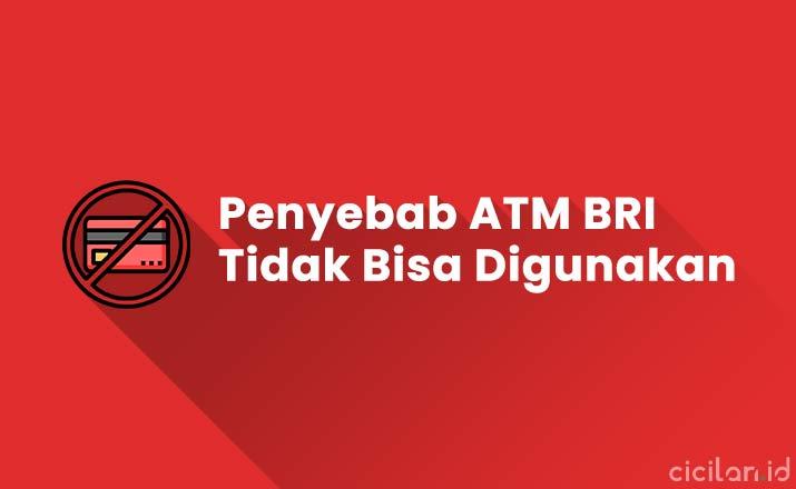 Penyebab Kenapa Kartu ATM BRI Tidak Bisa Digunakan