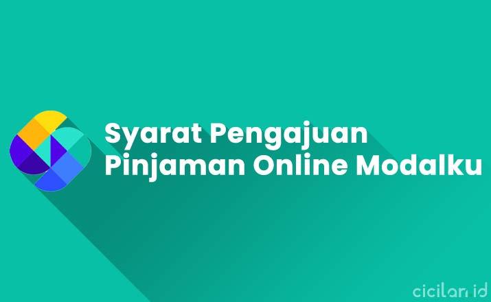Syarat Pengajuan Pinjaman Online Modalku